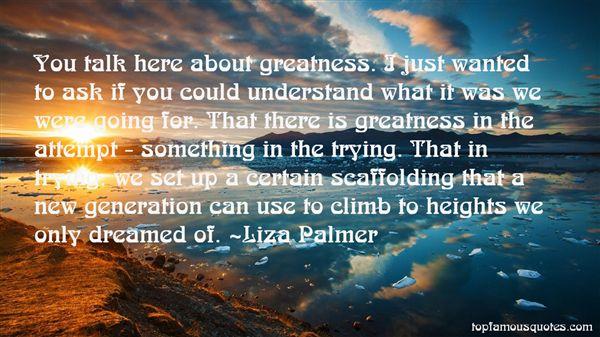 Liza Palmer Quotes