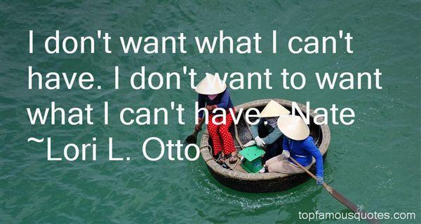 Lori L. Otto Quotes