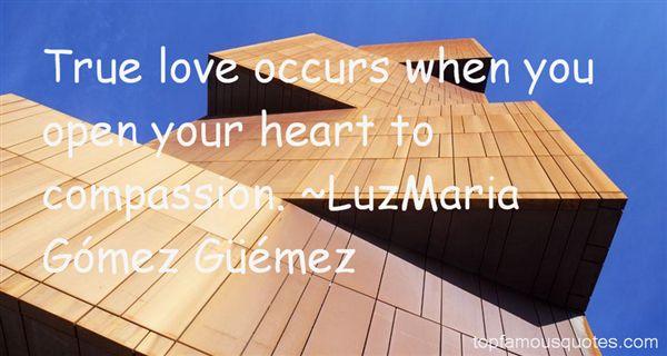 LuzMaria Gómez Güémez Quotes