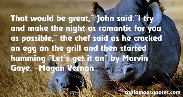 Magan Vernon Quotes