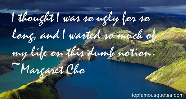 Margaret Cho Quotes