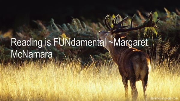 Margaret McNamara Quotes