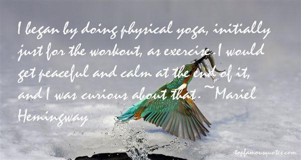 Mariel Hemingway Quotes