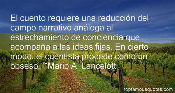Mario A. Lancelotti Quotes
