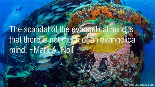 Mark A. Noll Quotes