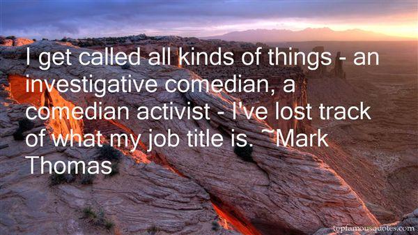 Mark Thomas Quotes