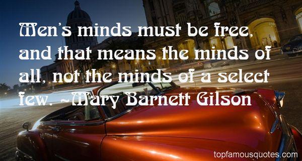 Mary Barnett Gilson Quotes