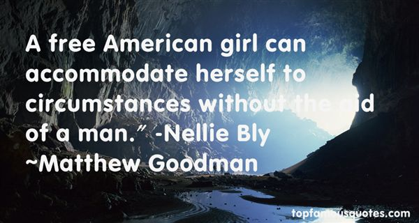 Matthew Goodman Quotes