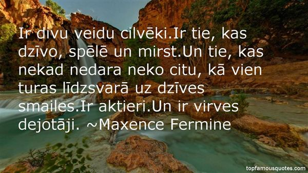 Maxence Fermine Quotes