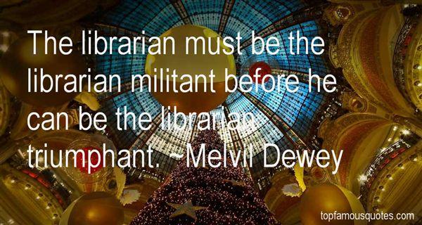 Melvil Dewey Quotes