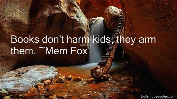 Mem Fox Quotes