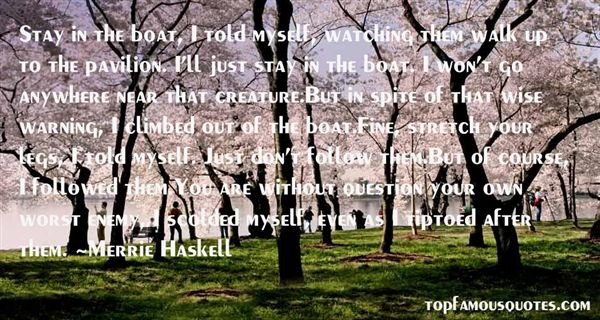 Merrie Haskell Quotes