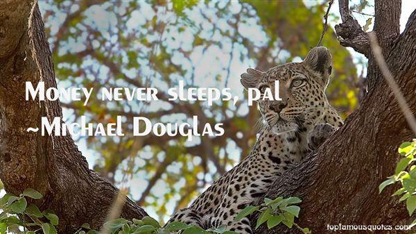 Michael Douglas Quotes