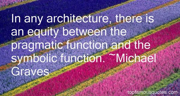 Michael Graves Quotes