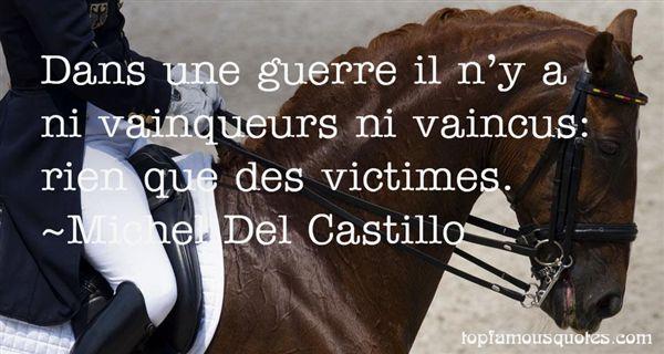 Michel Del Castillo Quotes