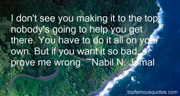 Nabil N. Jamal Quotes