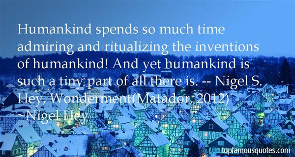 Nigel Hey Quotes