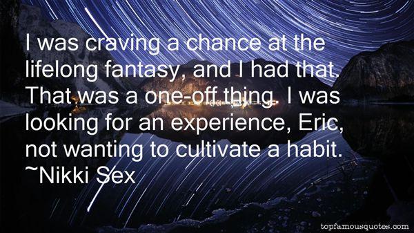 Nikki Sex Quotes