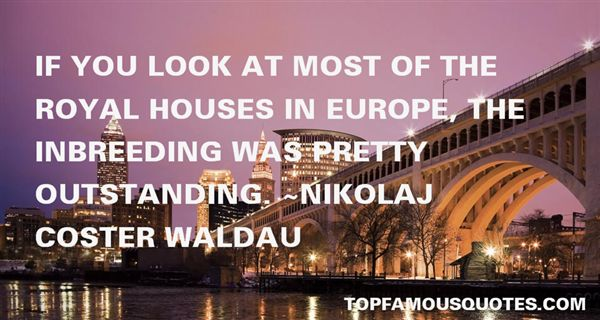 Nikolaj Coster Waldau Quotes