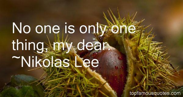 Nikolas Lee Quotes