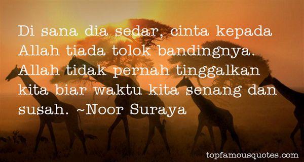 Noor Suraya Quotes