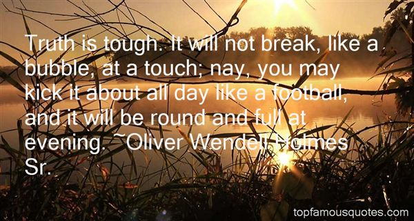 Oliver Wendell Holmes Sr. Quotes