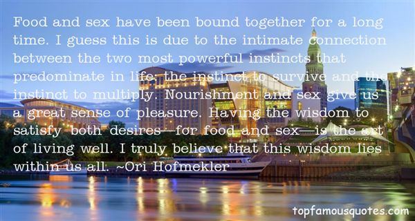Ori Hofmekler Quotes