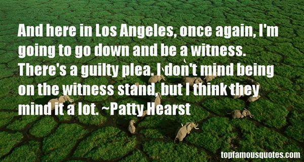Patty Hearst Quotes