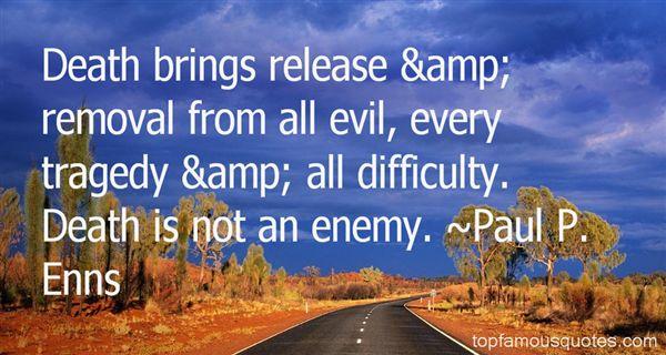 Paul P. Enns Quotes