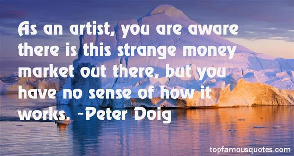 Peter Doig Quotes