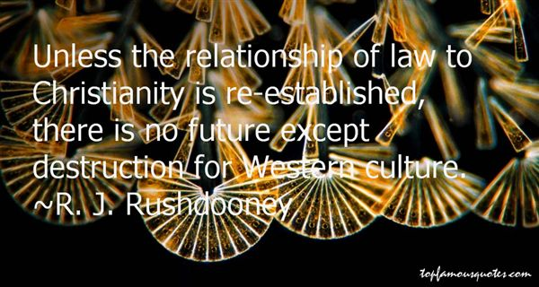 R. J. Rushdooney Quotes