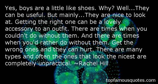 Rachel Hill Quotes