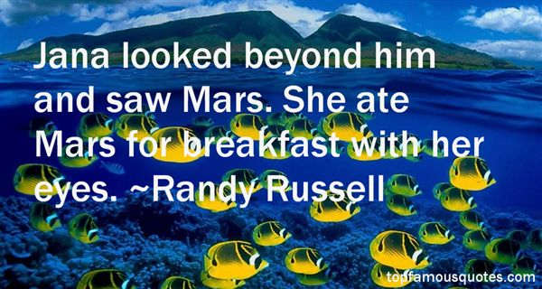 Randy Russell Quotes