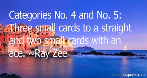 Ray Zee Quotes