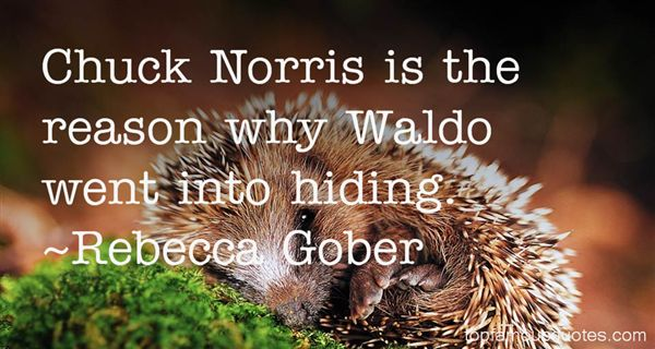 Rebecca Gober Quotes