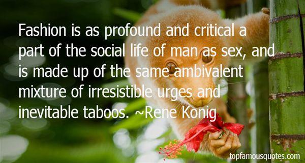 Rene Konig Quotes