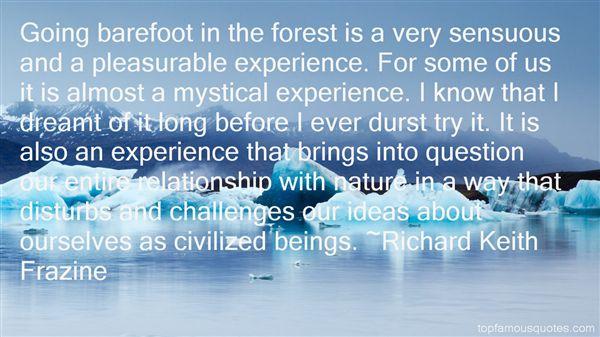 Richard Keith Frazine Quotes