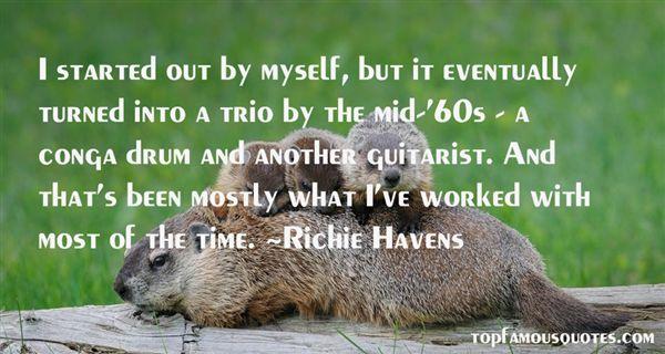 Richie Havens Quotes