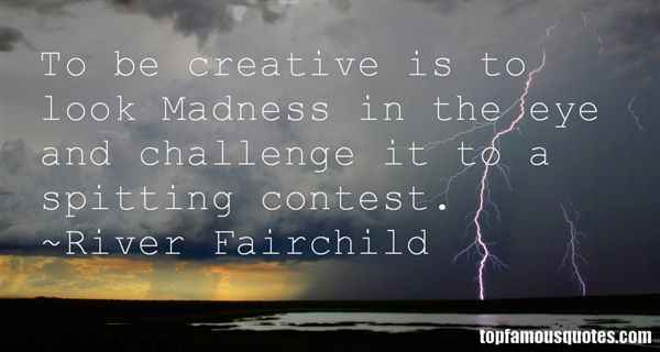 River Fairchild Quotes
