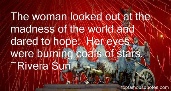 Rivera Sun Quotes