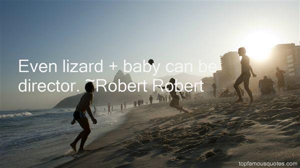 Robert Robert Quotes