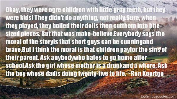 Ron Koertge Quotes