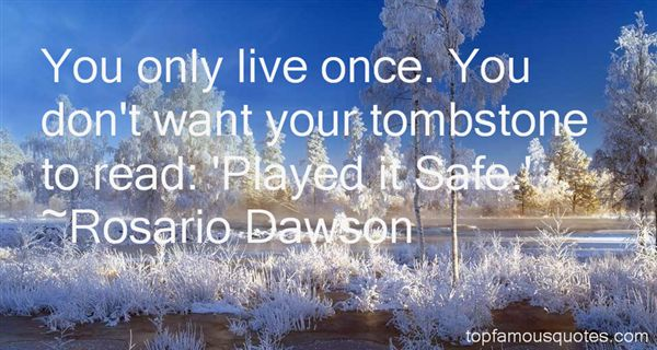 Rosario Dawson Quotes