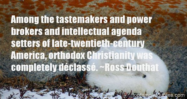 Ross Douthat Quotes