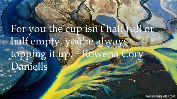 Rowena Cory Daniells Quotes