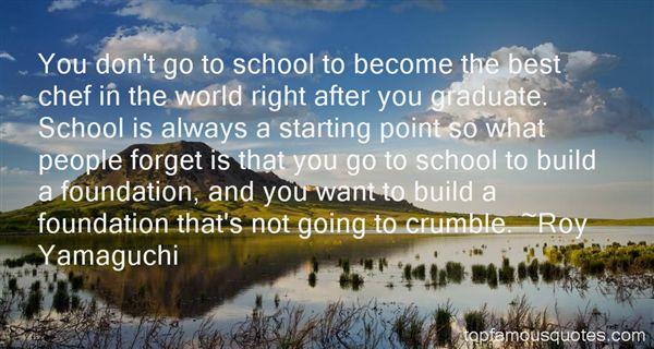 Roy Yamaguchi Quotes