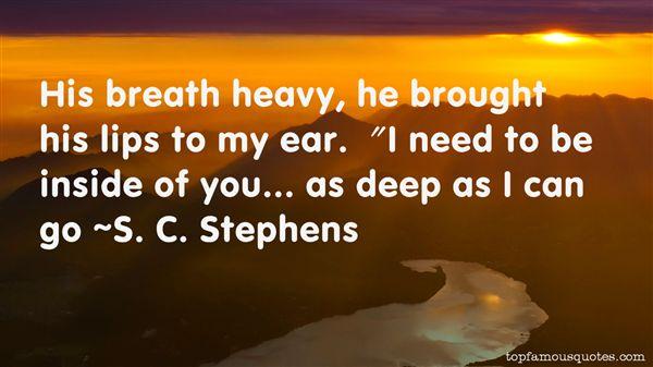 S. C. Stephens Quotes