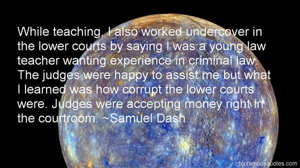 Samuel Dash Quotes
