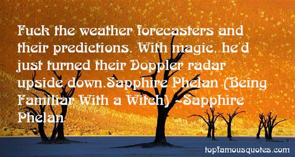 Sapphire Phelan Quotes