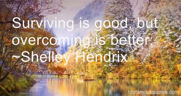 Shelley Hendrix Quotes
